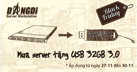 Black Friday 2015 - Mua máy chủ tặng USB 32GB 3.0