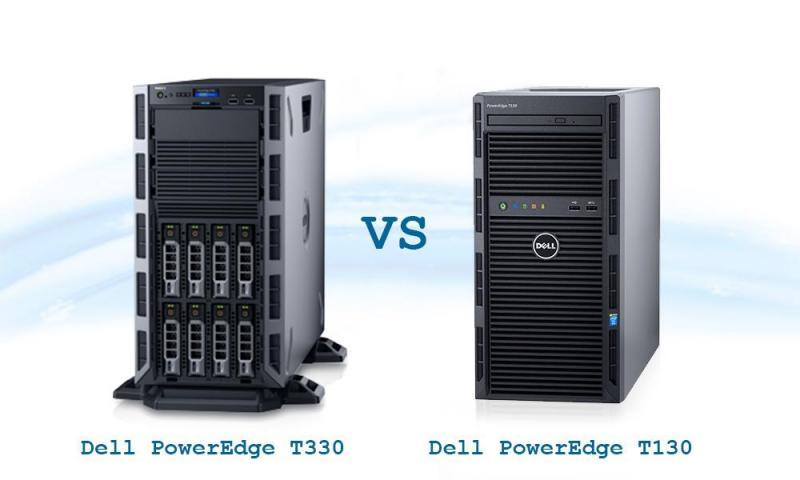 So sánh máy chủ Dell PowerEdge T330 và T130